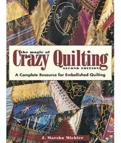 57PMQC88 The Magic of Crazy Quilting 2nd Edition