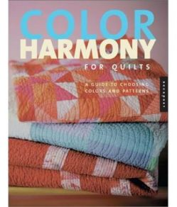 6132336 Color Harmony for Quilts